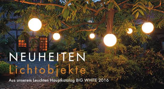 NEUHEITEN AUS DEM BIG WHITE 2016  - Lichtobjekte