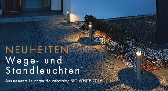 NEUHEITEN AUS DEM BIG WHITE 2016  - Wege- und Standleuchten
