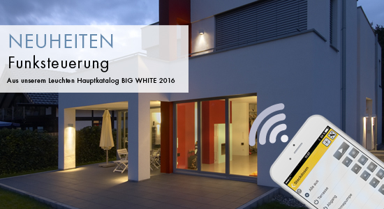 NEUHEITEN AUS DEM BIG WHITE 2016  - Funksteuerungssysteme