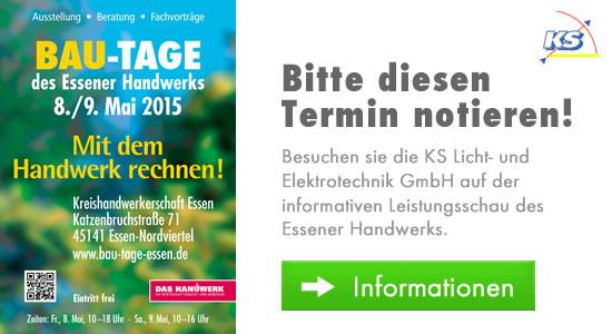 Besuchen sie die KS Licht- und Elektrotechnik GmbH auf der informativen Leistungsschau des Essener Handwerks 2015.