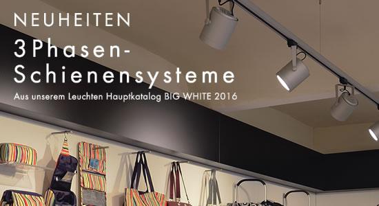 NEUHEITEN AUS DEM BIG WHITE 2016  - 3Phasen-Schienensysteme