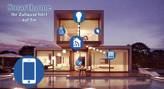Smarthome − Ihr Zuhause hört auf Sie