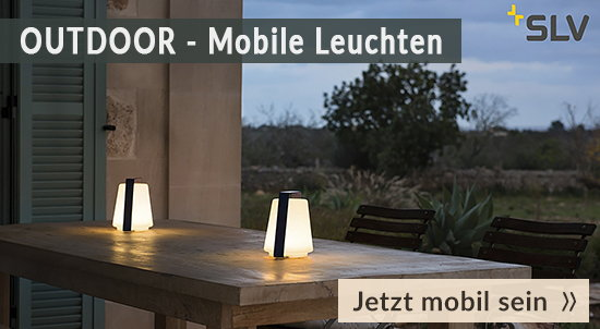 Mobile Outdoor Leuchten