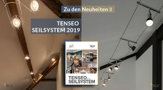 TENSEO SEILSYSTEM 2019 - Wenn Licht im Raum Flexibilität erfordert..