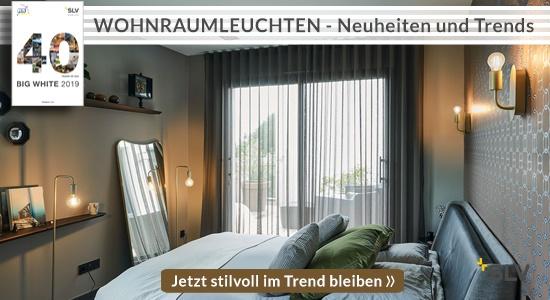 Wohnraumleuchten - Big White 2019 - Neuheiten und die jüngsten Trends in Sachen Licht.