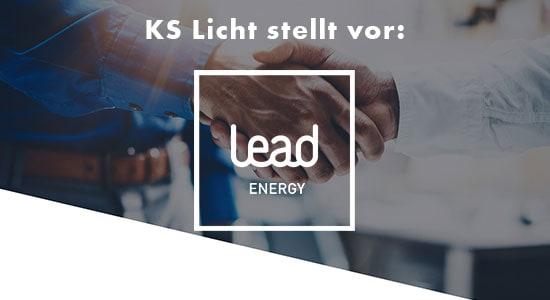 KS Licht stellt vor: LEAD ENERGY